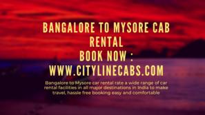 Bangalore to Mysore car rental.cabsrental.in