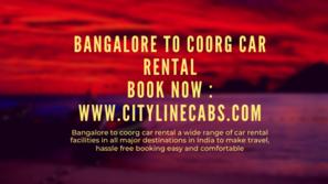 Bangalore to coorg car rental.cabsrental.in